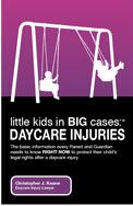 Little Kids Big Cases Daycare Injuries