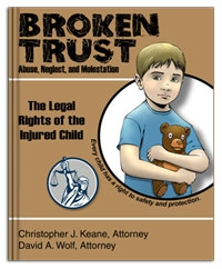 Broken Trust:  Abuse, Neglect and Molestation